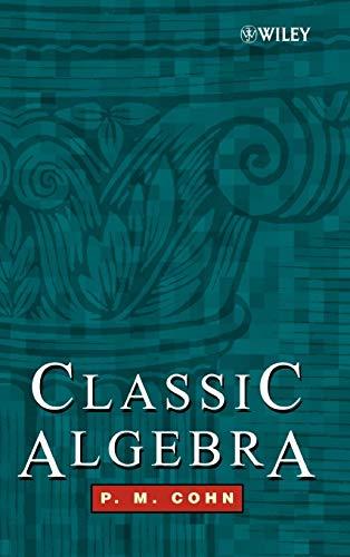 9780471877318: Classic Algebra