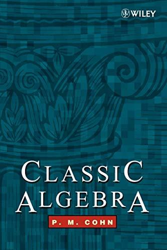 9780471877325: Classic Algebra