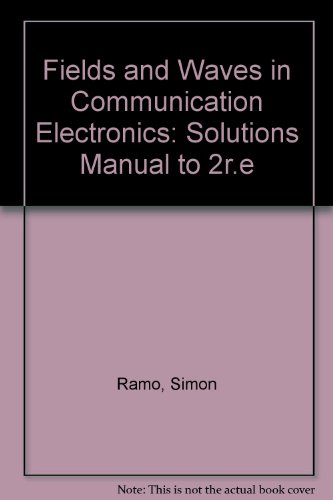 9780471878070: Fields and Waves in Communication Electronics: Solutions Manual to 2r.e