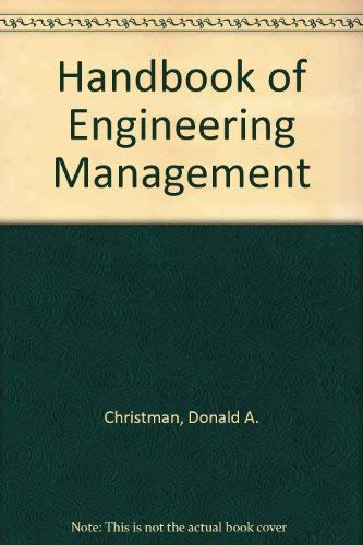 HANDBOOK OF ENGINEERING MANAGEMENT