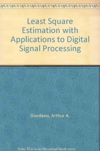 9780471878575: Least Square Estimation with Applications to Digital Signal Processing