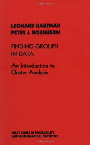 Finding Groups in Data: An Introduction to: Kaufman, Leonard; Rousseeuw,