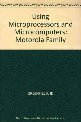 9780471879541: Using Microprocessors and Microcomputers: Motorola Family