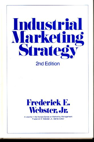9780471879589: Industrial Marketing Strategy, 2nd Edition