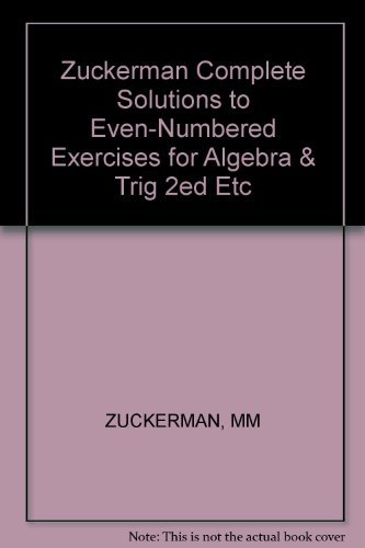 9780471879749: Complete Solutions to Even-Numbered Exercises for Algebra and Trigonometry: A Straightforward Approach