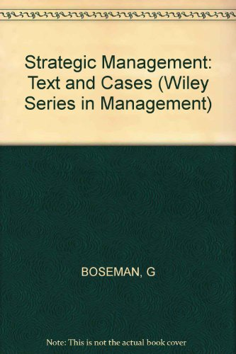 9780471880592: Strategic Management: Text and Cases (Series: Wiley Series in Management)
