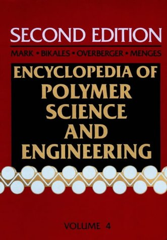 Encyclopedia of Polymer Science and Engineering; Composites, Fabrication to Die Design Volume 4: ...