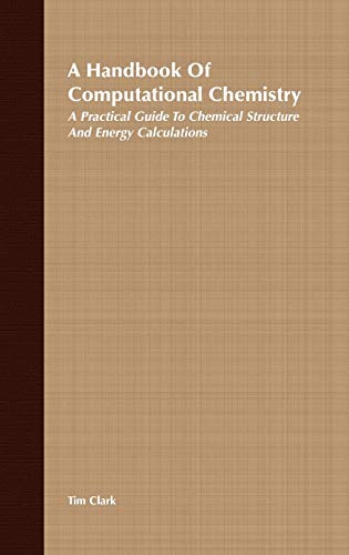 9780471882114: A Handbook of Computational Chemistry: A Practical Guide to Chemical Structure and Energy Calculations