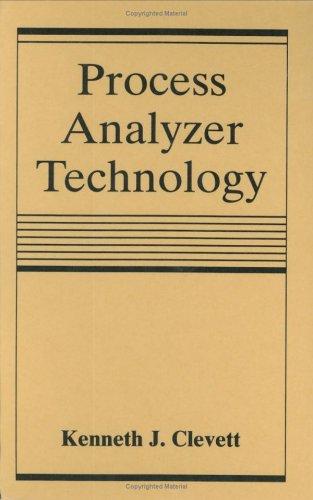Process Analyzer Technology: Clevett, Kenneth J.