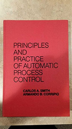 9780471883463: Principles and Practice of Automatic Process Control