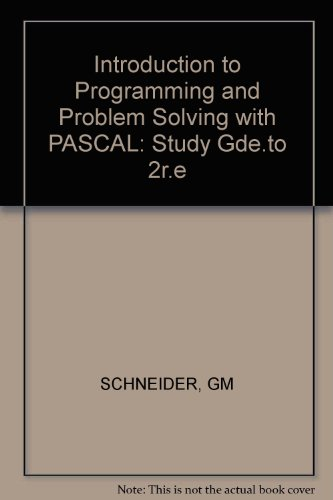 9780471883470: Introduction to Programming and Problem Solving with PASCAL: Study Gde.to 2r.e