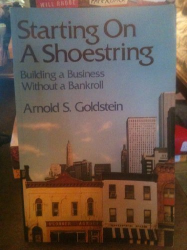 9780471884392: Starting on a Shoestring: Building a Business Without a Bankroll (Wiley Series on Small Business Management)