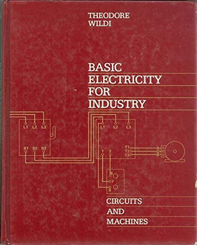 9780471884897: Basic Electricity for Industry: Circuits and Machines