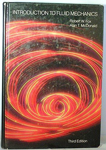Introduction to Fluid Mechanics: Robert W. Fox,