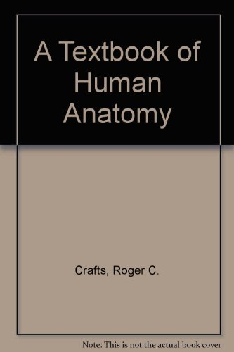 9780471886242: A Textbook of Human Anatomy (A Wiley medical publication)