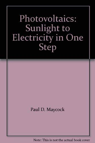 9780471886464: Photovoltaics: Sunlight to Electricity in One Step