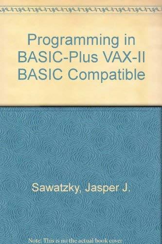 Programming in BASIC-PLUS : VAX-11 BASIC Compatible: Shu-Jen Chen; Jasper