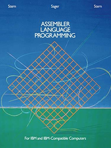 Assembler Language Programming for IBM and IBM: Nancy Stern, Alden