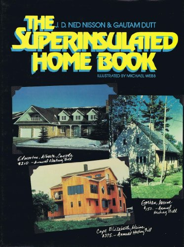 9780471887348: The Superinsulated Home Book