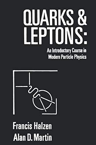 9780471887416: Quarks and Leptons: An Introductory Course in Modern Particle Physics