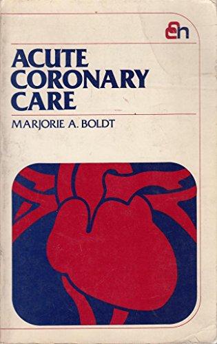 9780471888024: Acute Coronary Care (Critical care nursing series)