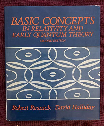 9780471888130: Basic Concepts in Relativity and Early Quantum Theory