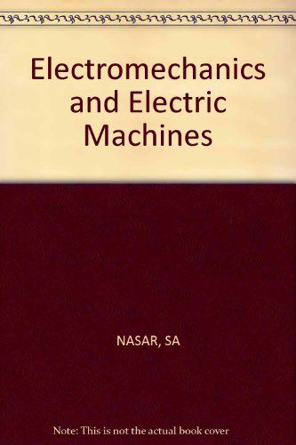 9780471888345: Electromechanics and Electric Machines