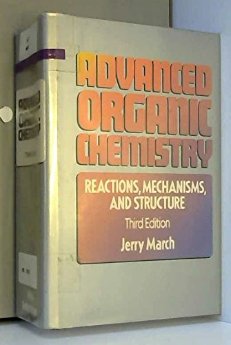 9780471888413: Advanced Organic Chemistry