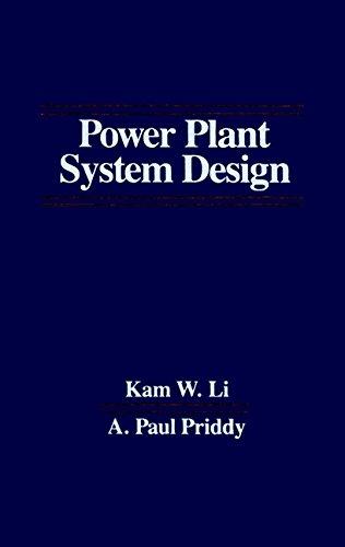 Power Plant System Design: Li, Kam W.;