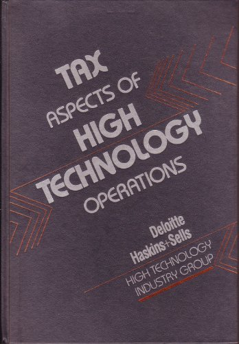Tax Aspects of High Technology Operations (Wiley Tax and Business Guides for Professionals Series):...