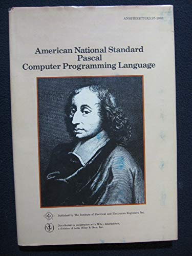 IEEE Standard Pascal Computer Programming Language: American National Standards