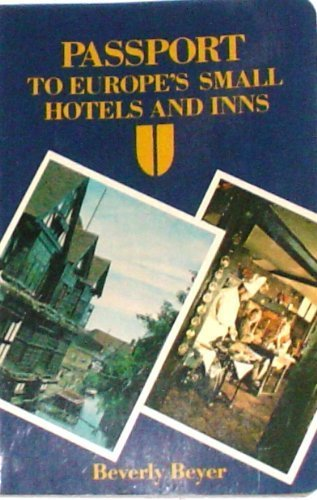9780471889601: Passport to Europe's Small Hotels and Inns (Passport Publications Book)