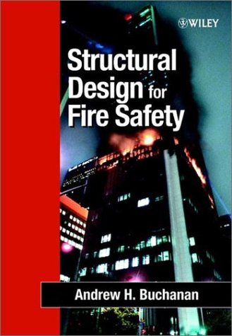 9780471889939: Structural Design for Fire Safety