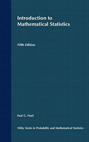 9780471890454: Introduction to Mathematical Statistics