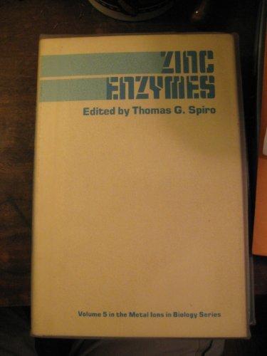 Zinc Enzymes: Spiro, Thomas G.