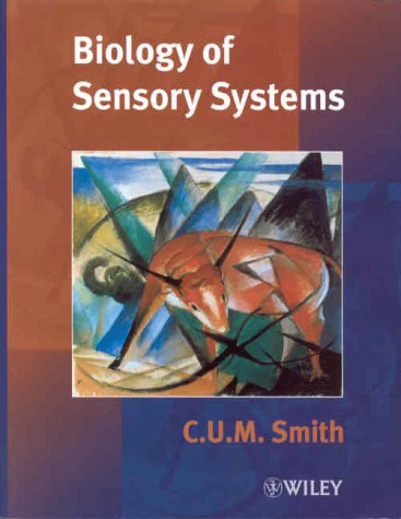Biology of Sensory Systems, by Smith: Smith, C. U. M.