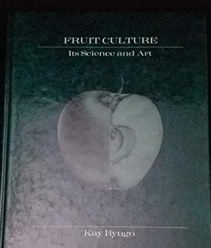 9780471891918: Fruit Culture: Its Science and Art