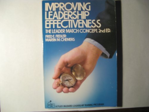 9780471892137: Improving Leadership Effectiveness: The Leader Match Concept (Self-teaching Guides)
