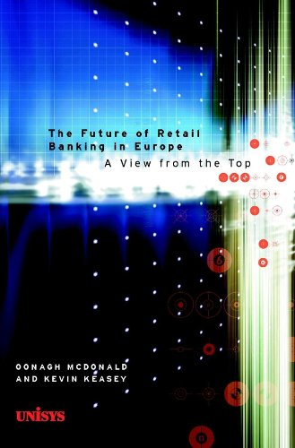 The Future of Retail Banking in Europe: Oonagh McDonald