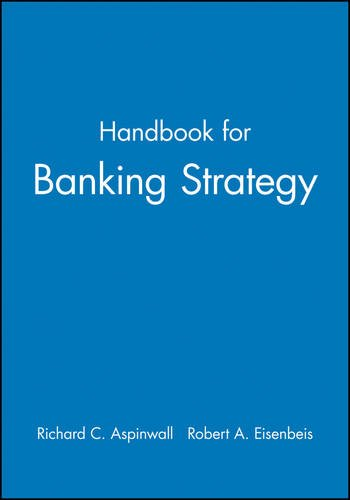 Handbook for Banking Strategy: Aspinwall, Richard C.