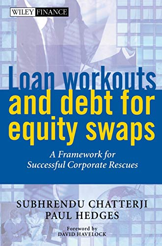 9780471893394: Loan Workouts and Debt for Equity Swaps: A Framework for Successful Corporate Rescues