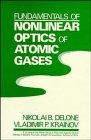 Fundamentals of Nonlinear Optics of Atomic Gases: Delone, Nikolai B.,