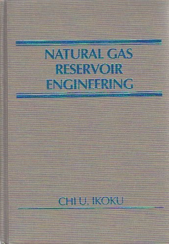 9780471894827: Natural Gas Reservoir Engineering