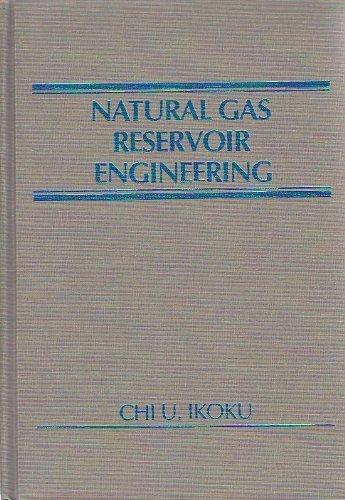 9780471894827: Natural Gas Reservoir Engineering