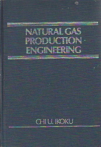 9780471894834: Natural Gas Production Engineering