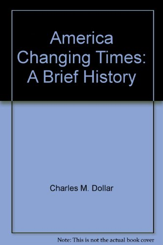 9780471894933: America, changing times: A brief history