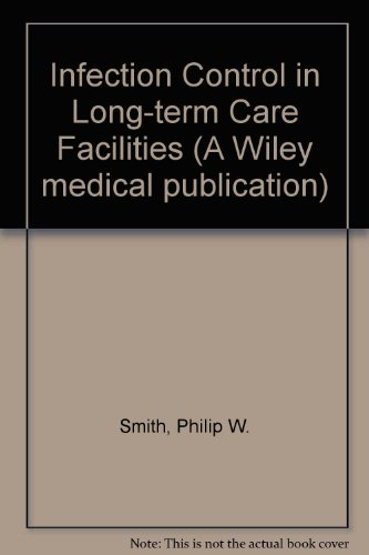 9780471895206: Infection Control in Long-term Care Facilities (A Wiley medical publication)