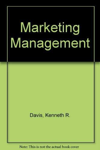 Marketing Management: Davis, Kenneth R.