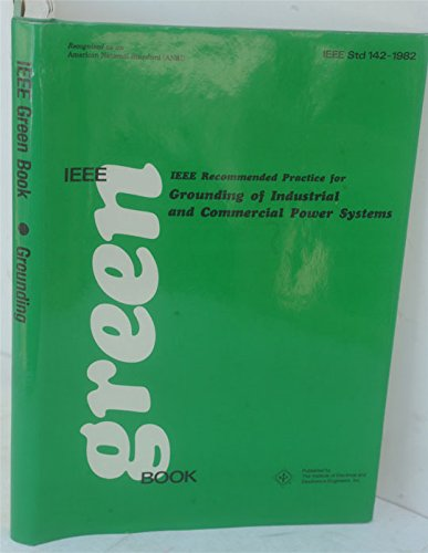 9780471895732: IEEE Recommended Practice for Grounding of Industrial and Commercial Power Systems (IEEE Green Book)