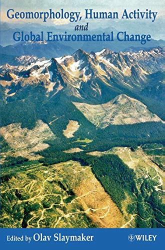 Geomorphology, Human Activity and Global Environmental Change (Hardback)